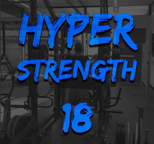 Hyper Strength 18